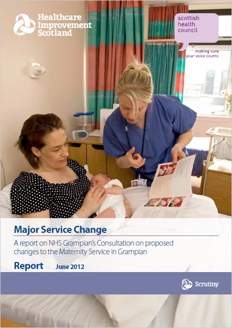 A report on NHS Grampian's Consultation on proposed changes to the Maternity Service in Grampian