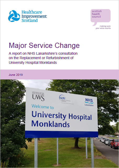 A report on NHS Lanarkshire's consultation on the Replacement or Refurbishment of University Hospital Monklands