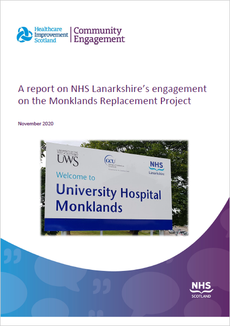 A report on NHS Lanarkshire's engagement on the Monklands Replacement Project